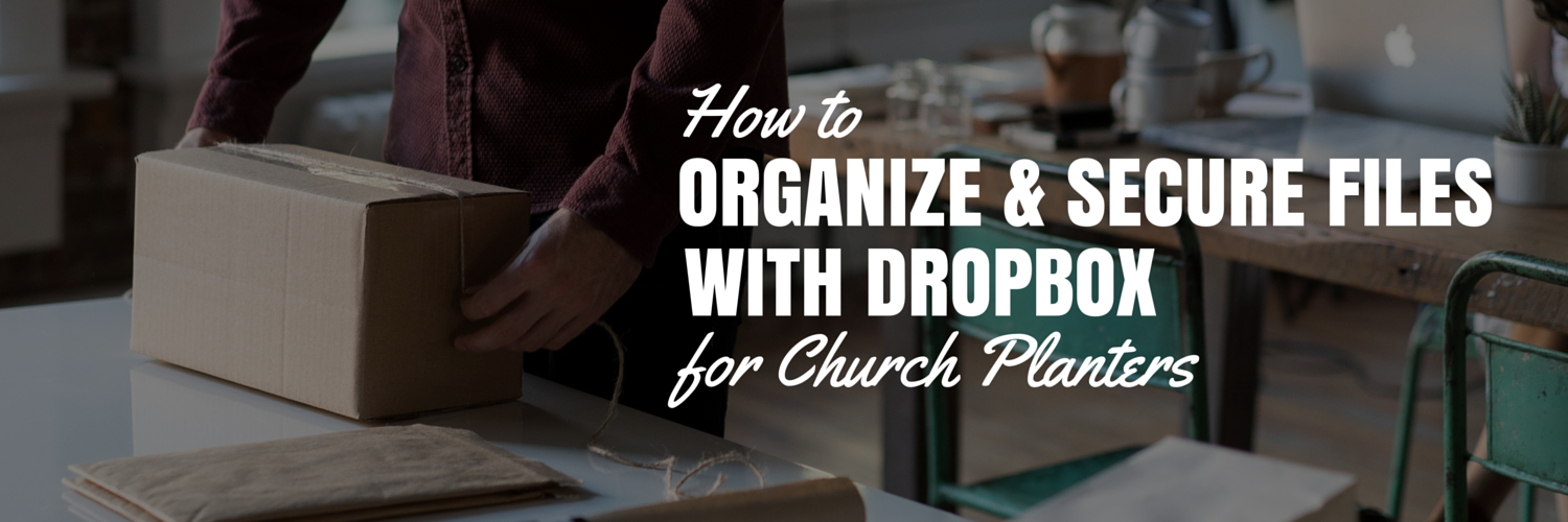 dropbox for church planters